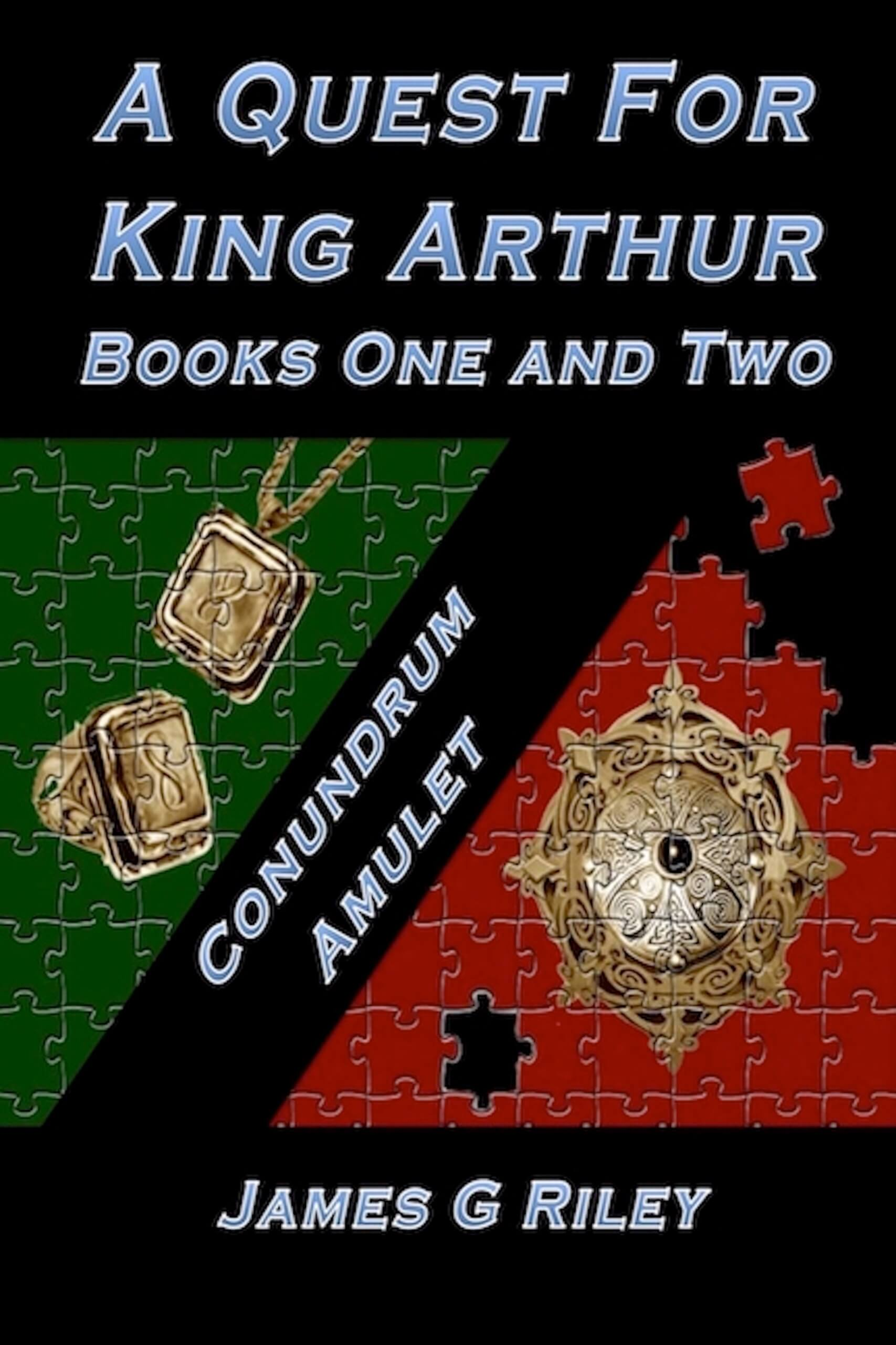 A Quest For King Arthur (Books One and Two)