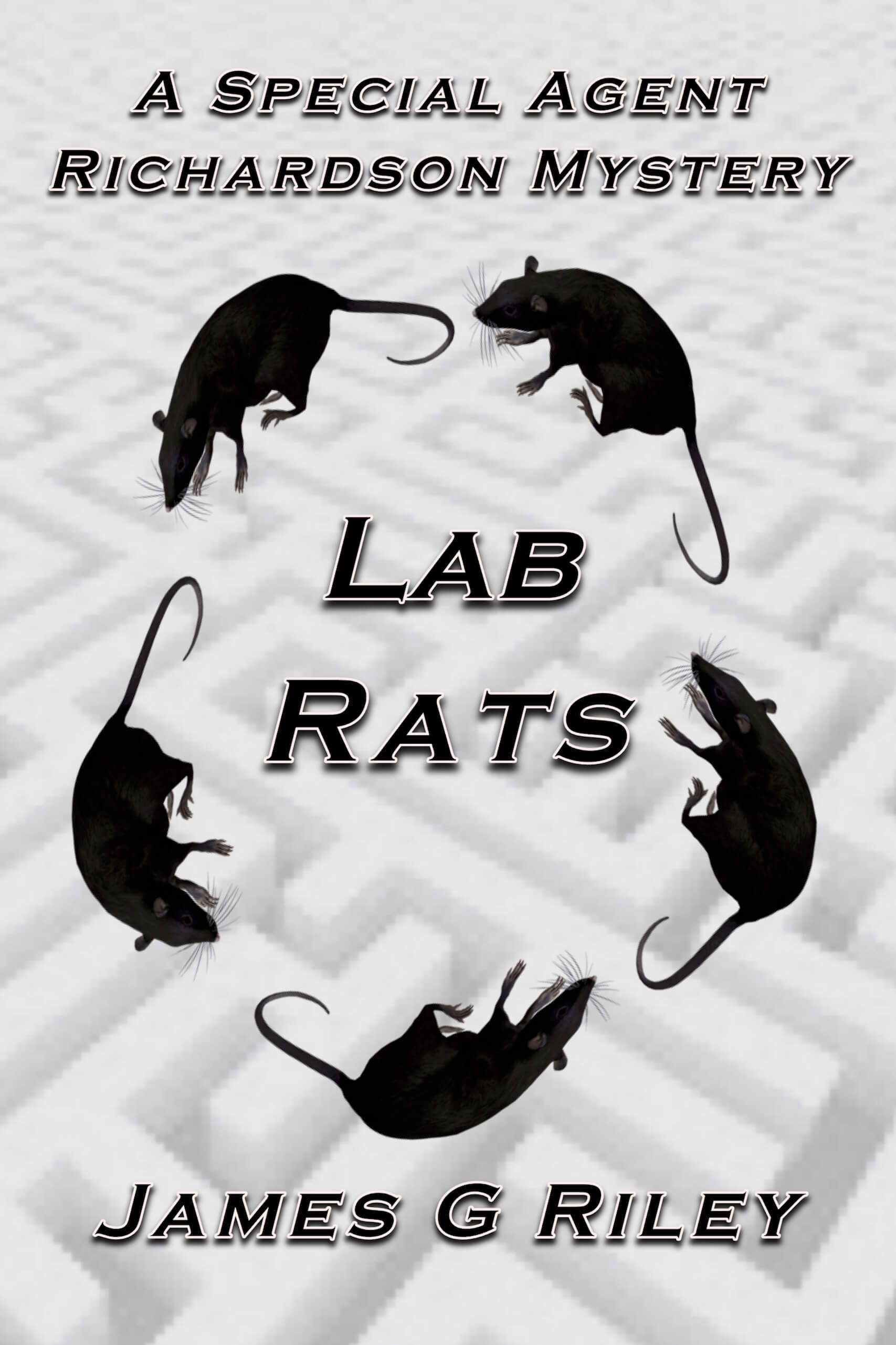 Lab Rats (A Special Agent Richardson Mystery)